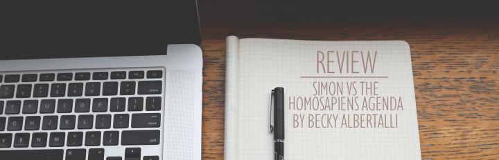 Simon vs The Homosapiens Agenda by Becky Albertalli