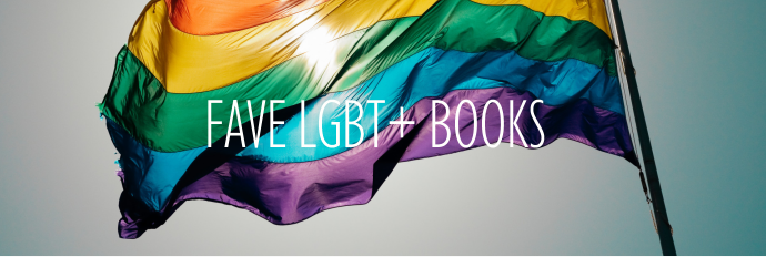 #PrideMonth: My Fave LGBTQ+ Books
