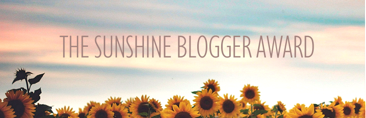 The Sunshine Blogger Awards #2