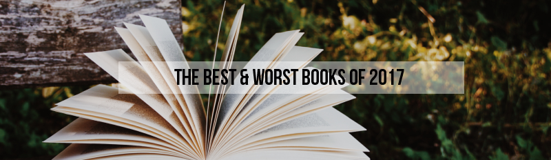 The Best & Worst Books of 2017