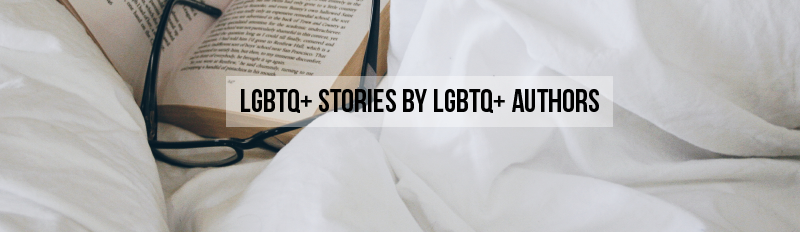 LGBTQ BOOKS BY LGBTQ AUTHORS (#OWNVOICES)